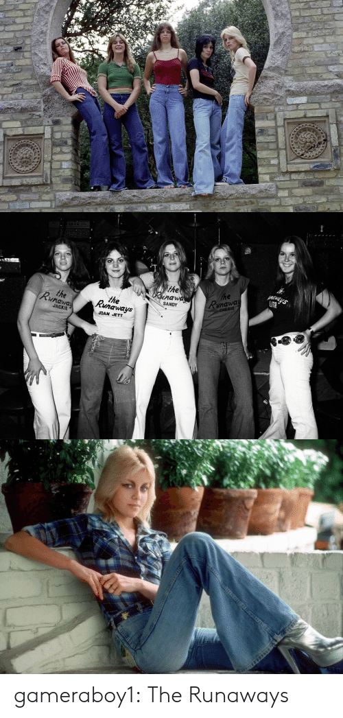 Ays: Ays  Phe  Runaway  the  unawa  CHERIE  SANDY  the  Runaway  the  Runaways  JACKIE  JOAN JETT   गा gameraboy1:  The Runaways