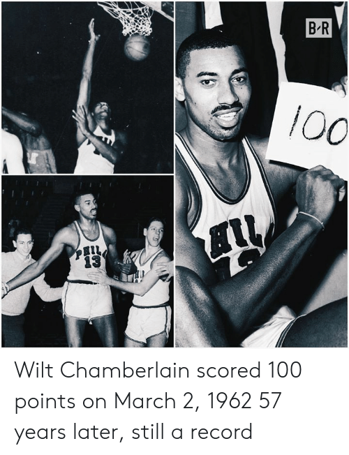 Anaconda, Record, and Wilt Chamberlain: B R  100 Wilt Chamberlain scored 100 points on March 2, 1962  57 years later, still a record