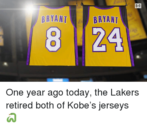 jerseys: B-R  8122  BRYANT  BRYAAT One year ago today, the Lakers retired both of Kobe's jerseys 🐍