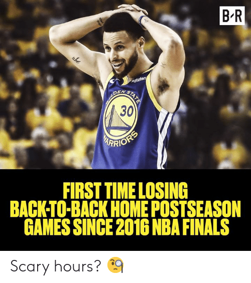 Back to Back: B-R  EN S  30  YFRİOR  FIRST TIMELOSING  BACK-TO-BACK HOME POSTSEASON  GAMES SINCE 2016 NBA FINALS Scary hours? 🧐