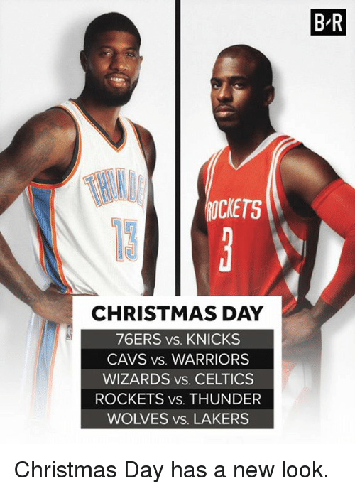 Philadelphia 76ers, Cavs, and Christmas: B R  OCKETS  CHRISTMAS DAY  76ERS vs. KNICKS  CAVS vs. WARRIORS  WIZARDS vs. CELTICS  ROCKETS vs. THUNDER  WOLVES vs. LAKERS Christmas Day has a new look.