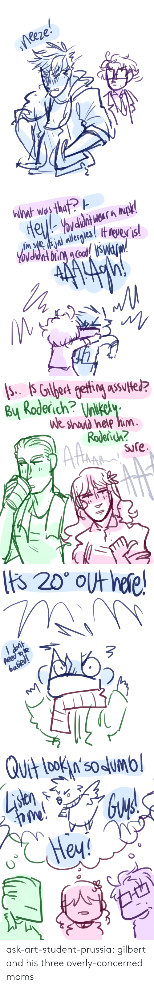 Moms, Target, and Tumblr: B Roderich? ilkel  sre ask-art-student-prussia:  gilbert and his three overly-concerned moms