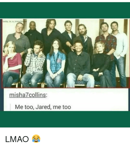 Memes, Jared, and 🤖: baby in a trene  misha7collins:  Me too, Jared, me too LMAO 😂