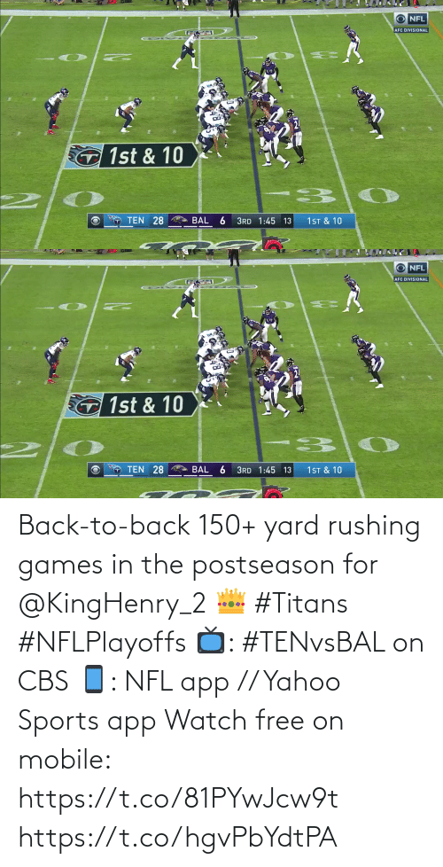 Free: Back-to-back 150+ yard rushing games in the postseason for @KingHenry_2 👑 #Titans #NFLPlayoffs  📺: #TENvsBAL on CBS 📱: NFL app // Yahoo Sports app Watch free on mobile: https://t.co/81PYwJcw9t https://t.co/hgvPbYdtPA