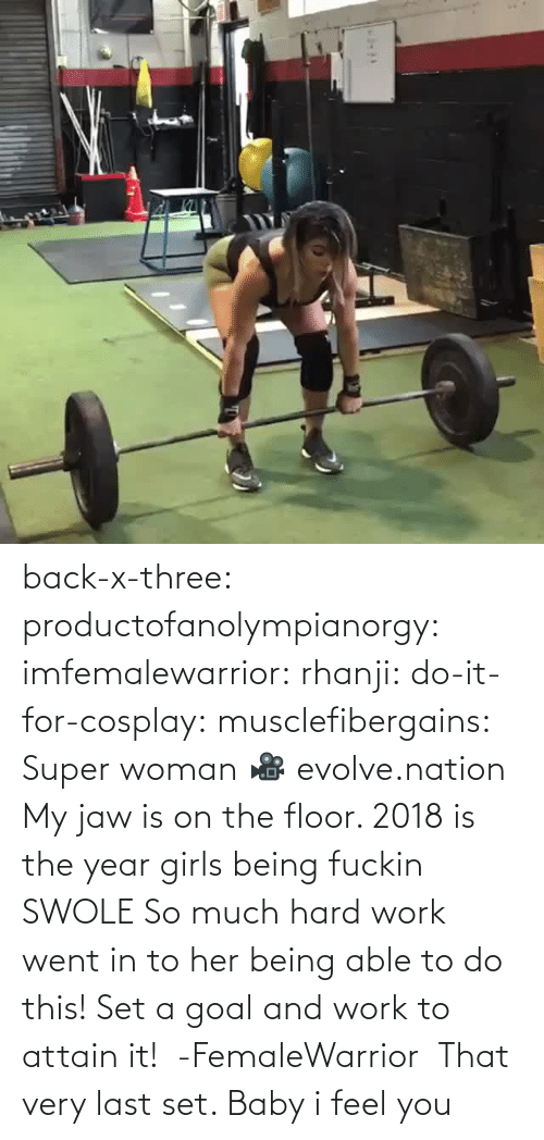 three: back-x-three:  productofanolympianorgy:  imfemalewarrior:  rhanji:  do-it-for-cosplay:  musclefibergains:   Super woman 🎥 evolve.nation  My jaw is on the floor.    2018 is the year girls being fuckin SWOLE   So much hard work went in to her being able to do this! Set a goal and work to attain it!  -FemaleWarrior      That very last set. Baby i feel you