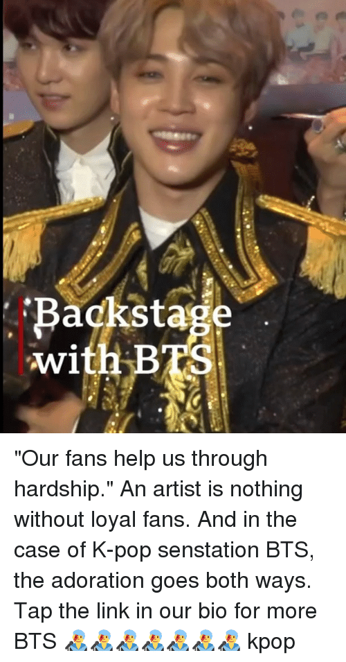 "Memes, Pop, and Help: Backstage  with BTS ""Our fans help us through hardship."" An artist is nothing without loyal fans. And in the case of K-pop senstation BTS, the adoration goes both ways. Tap the link in our bio for more BTS 👨‍🎤👨‍🎤👨‍🎤👨‍🎤👨‍🎤👨‍🎤👨‍🎤 kpop"