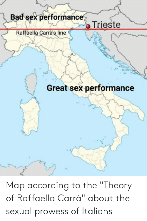 """Bad, Dank, and Sex: Bad sex performance  Raffaella Carra's line  Great sex performance Map according to the """"Theory of Raffaella Carrà"""" about the sexual prowess of Italians"""