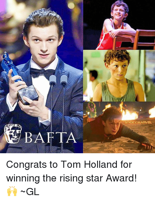 Memes, 🤖, and Holland: BAFTA  SPIDEY MARVEL Congrats to Tom Holland for winning the rising star Award! 🙌 ~GL