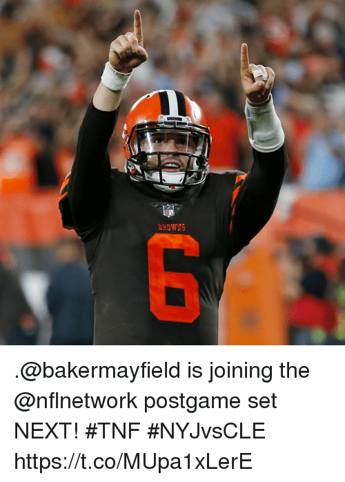 Memes, 🤖, and Next: .@bakermayfield is joining the @nflnetwork postgame set NEXT! #TNF #NYJvsCLE https://t.co/MUpa1xLerE