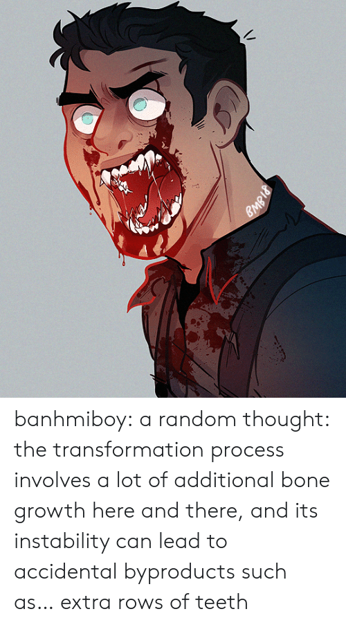 Tumblr, Blog, and Http: banhmiboy:  a random thought: the transformation process involves a lot of additional bone growth here and there, and its instability can lead to accidental byproducts such as… extra rows of teeth