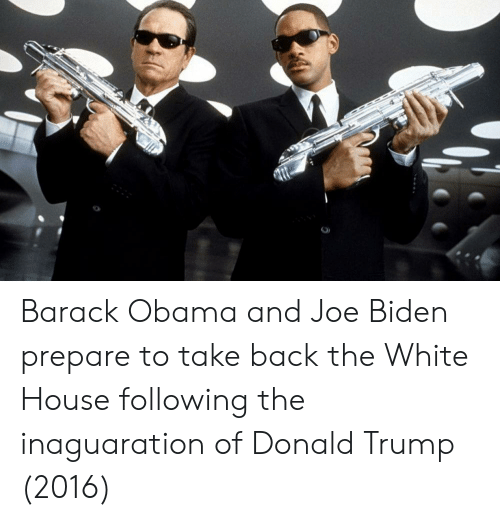 Donald Trump, Joe Biden, and Obama: Barack Obama and Joe Biden prepare to take back the White House following the inaguaration of Donald Trump (2016)