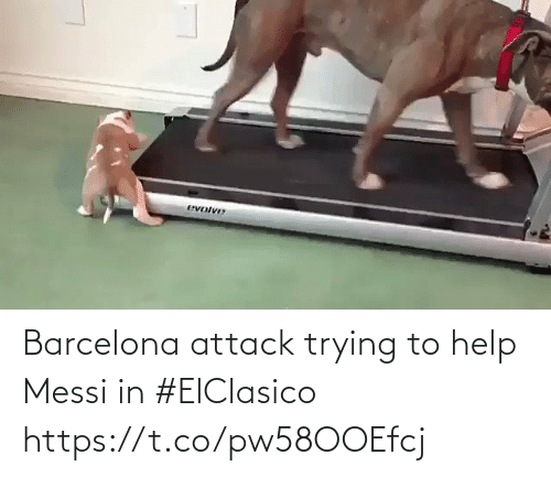 Barcelona: Barcelona attack trying to help Messi in #ElClasico   https://t.co/pw58OOEfcj