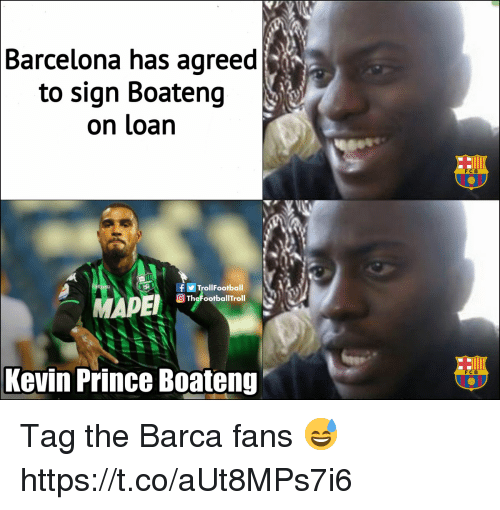 Barcelona, Memes, and Prince: Barcelona has agreed  to sign Boateng  on loan  FCB  fTrollFootball  TheFootballTroll  Kevin Prince Boateng  FCB Tag the Barca fans 😅 https://t.co/aUt8MPs7i6