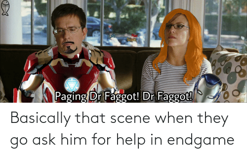 endgame: Basically that scene when they go ask him for help in endgame