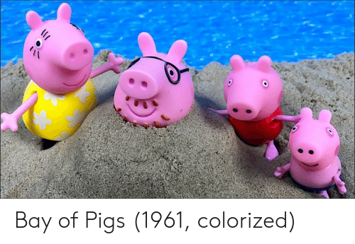 Bay of Pigs, Pigs, and Bay: Bay of Pigs (1961, colorized)