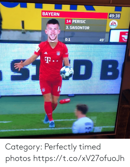 Memes, Sports, and Bayern: BAYERN  49:38  14 PERISIC  EA  SPORTS  3. SAISONTOR  0:1  49'  S DB  T.  14 Category: Perfectly timed photos https://t.co/xV27ofuoJh