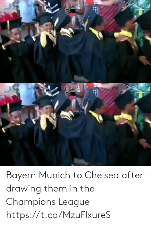 champions: Bayern Munich to Chelsea after drawing them in the Champions League   https://t.co/MzuFlxureS