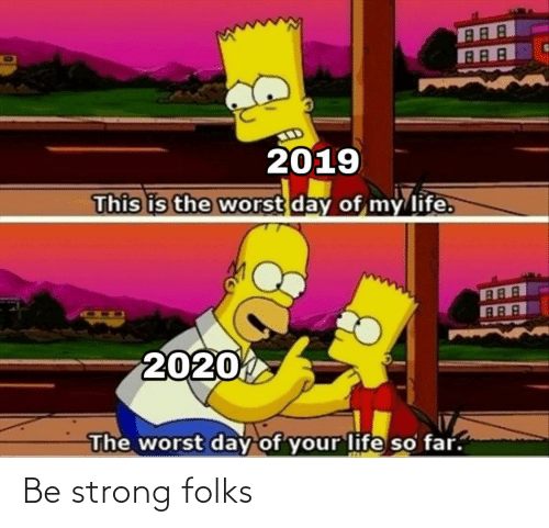 be strong: Be strong folks