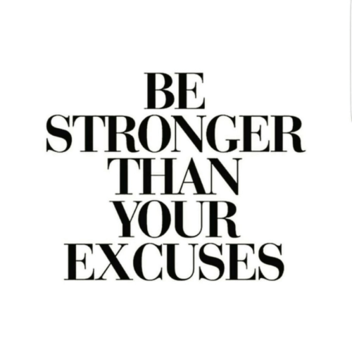 Stronger: BE  STRONGER  THAN  YOUR  EXCUSES