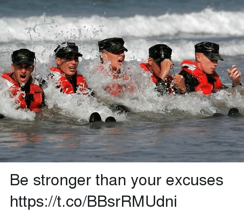 Memes, 🤖, and  Excuses: Be stronger than your excuses https://t.co/BBsrRMUdni
