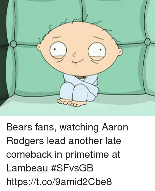 Aaron Rodgers, Sports, and Bears: Bears fans, watching Aaron Rodgers lead another late comeback in primetime at Lambeau #SFvsGB https://t.co/9amid2Cbe8