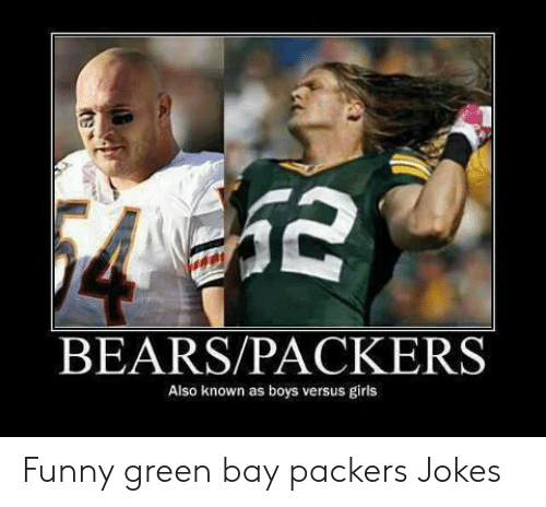 Bearspackers Also Known As Boys Versus Girls Funny Green Bay Packers