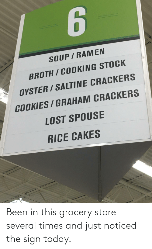 Grocery: Been in this grocery store several times and just noticed the sign today.