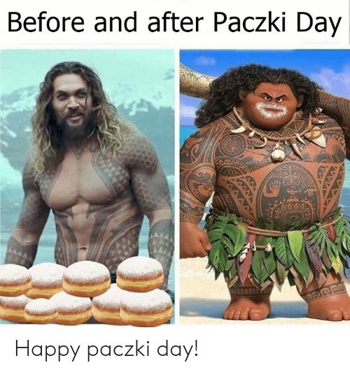 Memes, Happy, and 🤖: Before and after Paczki Day Happy paczki day!