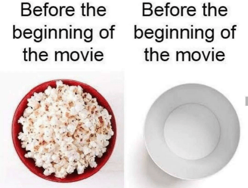 Beginning: Before the  Before the  beginning of beginning of  the movie  the movie