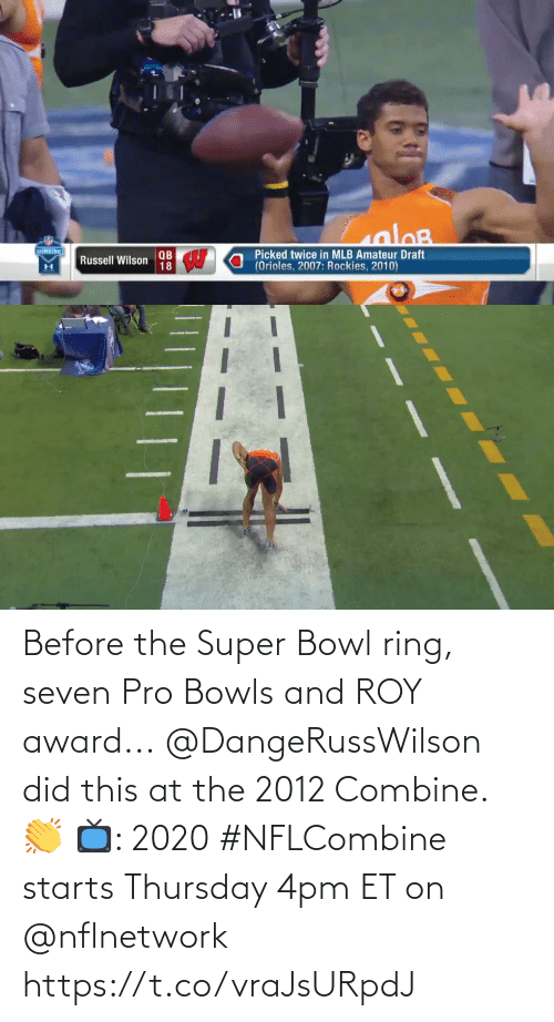 Super Bowl: Before the Super Bowl ring, seven Pro Bowls and ROY award...  @DangeRussWilson did this at the 2012 Combine. 👏  📺: 2020 #NFLCombine starts Thursday 4pm ET on @nflnetwork https://t.co/vraJsURpdJ