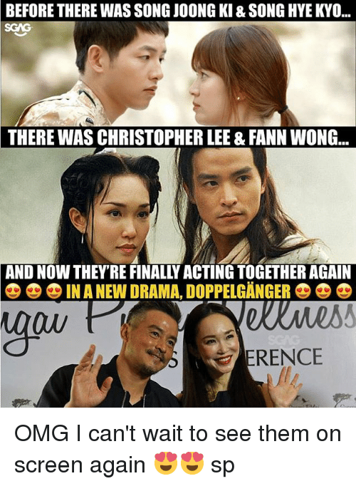 "doppelganger: BEFORE THERE WAS SONG JOONG KI & SONG HYE KYO...  SGAG  THERE  WAS CHRISTOPHER LEE & FANN WONG.  AND NOW THEY'RE FINALLY ACTING TOGETHER AGAIN  零零零IN A NEW DRAMA"" DOPPELGANGER  Ow  ERENCE OMG I can't wait to see them on screen again 😍😍 sp"