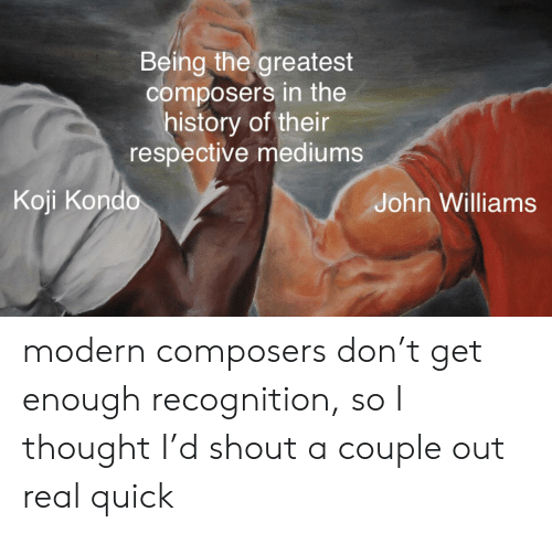 Being the Greatest Composers in the History of Their Respective