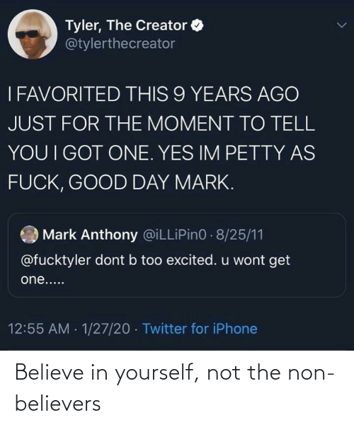 Not The: Believe in yourself, not the non-believers