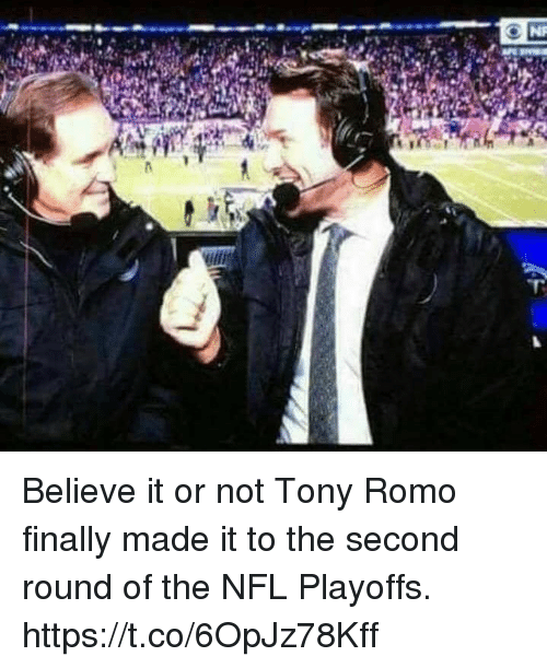 NFL playoffs: Believe it or not Tony Romo finally made it to the second round of the NFL Playoffs. https://t.co/6OpJz78Kff