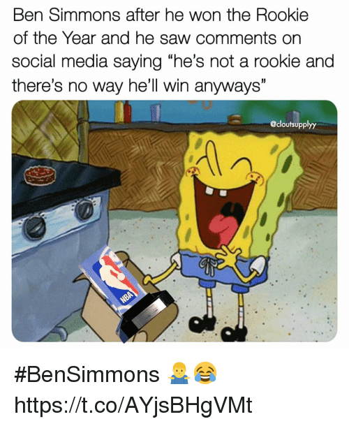 "Saw, Social Media, and Hell: Ben Simmons after he won the Rookie  of the Year and he saw comments on  social media saying ""he's not a rookie and  there's no way he'll win anyways  @cloutsupplyy #BenSimmons 🤷‍♂️😂 https://t.co/AYjsBHgVMt"