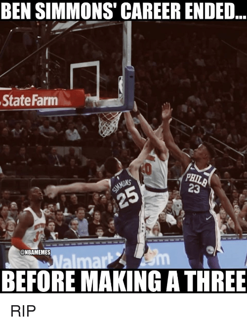 State Farm: BEN SIMMONS' CAREER ENDED  State Farm  PHIL  23  ONBAMEMES  om  BEFORE MAKING A THREE RIP