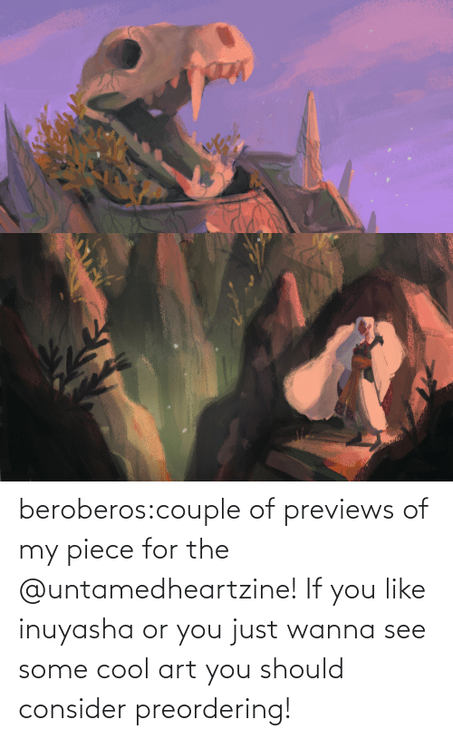 Consider: beroberos:couple of previews of my piece for the @untamedheartzine! If you like inuyasha or you just wanna see some cool art you should consider preordering!