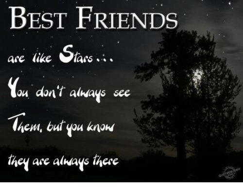 Best Friends Are Like: BEST FRIENDS  are like ars  ou don't always see  they are always there