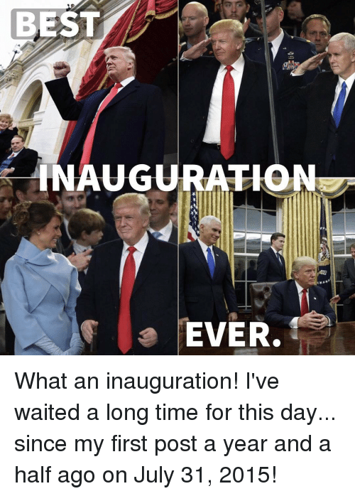 July 31: BEST  NAUGURATION  EVER. What an inauguration! I've waited a long time for this day... since my first post a year and a half ago on July 31, 2015!