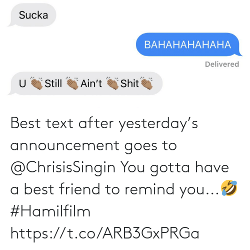 Text: Best text after yesterday's announcement goes to @ChrisisSingin  You gotta have a best friend to remind you...🤣 #Hamilfilm https://t.co/ARB3GxPRGa