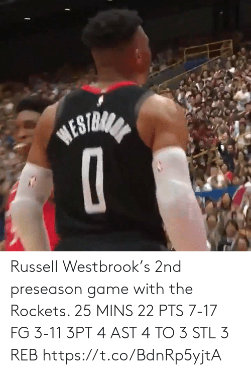 rockets: BESTRANA Russell Westbrook's 2nd preseason game with the Rockets.   25 MINS 22 PTS 7-17 FG 3-11 3PT 4 AST 4 TO 3 STL 3 REB    https://t.co/BdnRp5yjtA