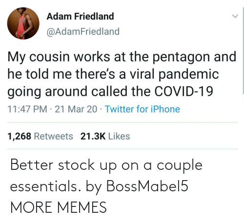 stock: Better stock up on a couple essentials. by BossMabel5 MORE MEMES