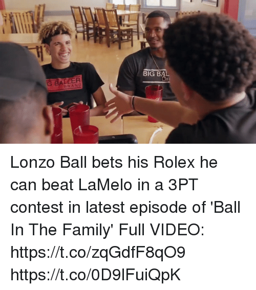 branding: BIG BAL  G BALLER  BRAND Lonzo Ball bets his Rolex he can beat LaMelo in a 3PT contest in latest episode of 'Ball In The Family'  Full VIDEO: https://t.co/zqGdfF8qO9 https://t.co/0D9lFuiQpK