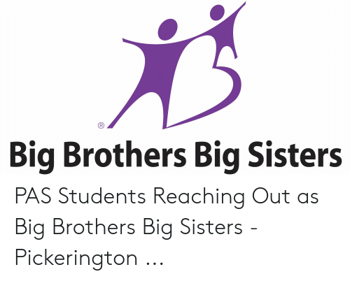 Big Brothers Big Sisters PAS Students Reaching Out as Big