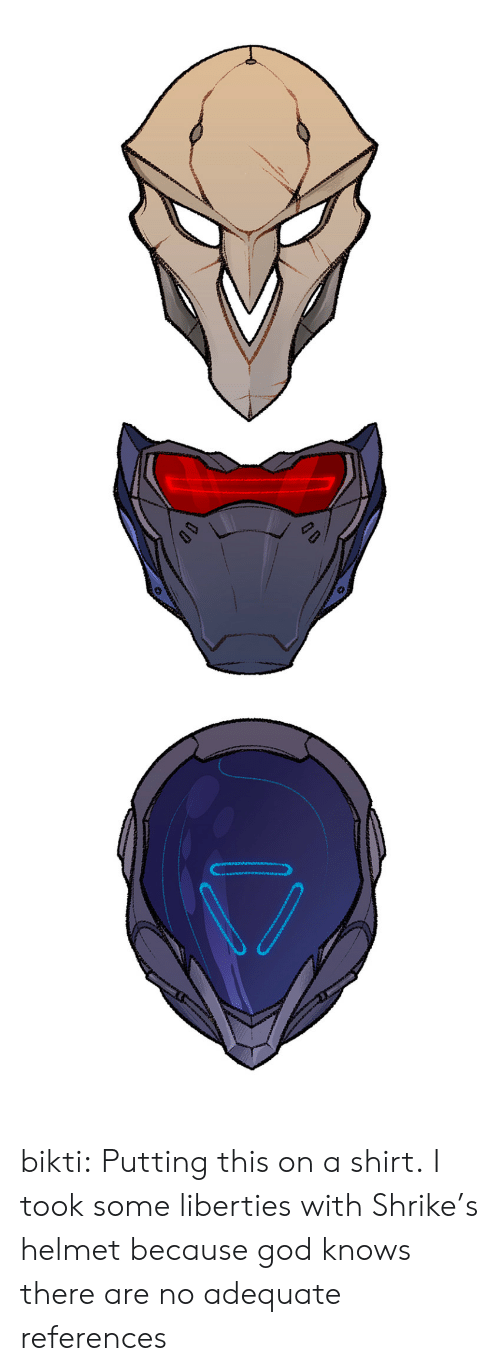 God, Tumblr, and Blog: bikti: Putting this on a shirt. I took some liberties with Shrike's helmet because god knows there are no adequate references
