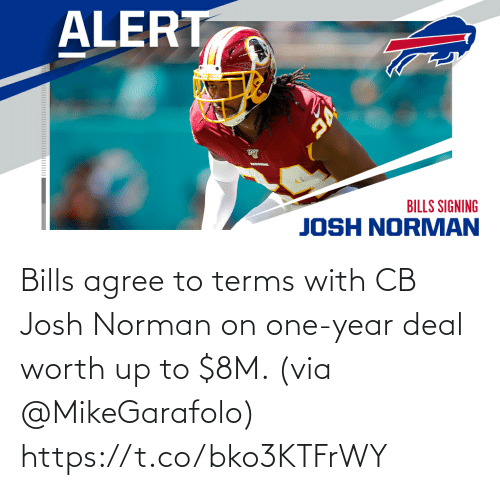 Josh: Bills agree to terms with CB Josh Norman on one-year deal worth up to $8M. (via @MikeGarafolo) https://t.co/bko3KTFrWY