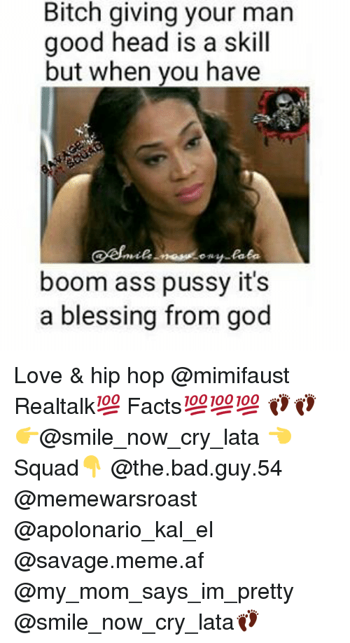 Bitch Giving Your Man Good Head Is A Skill But When You Have Boom