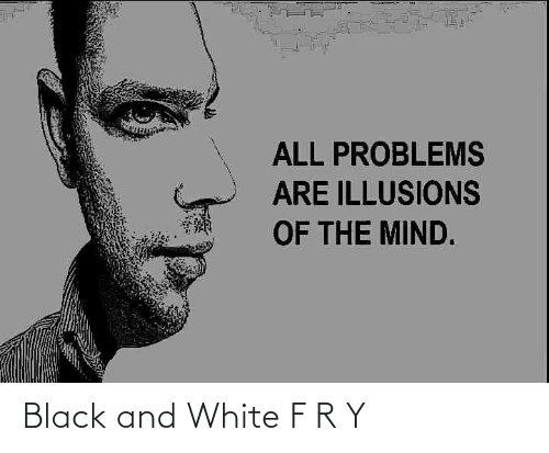 White: Black and White F R Y