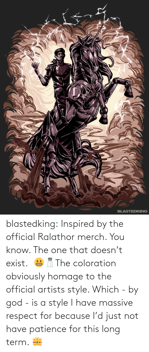 Official: blastedking:  Inspired by the official Ralathor merch. You know. The one that doesn't exist.  😬🧂The coloration obviously homage to the official artists style. Which - by god - is a style I have massive  respect for because I'd just not have patience for this long term. 👑