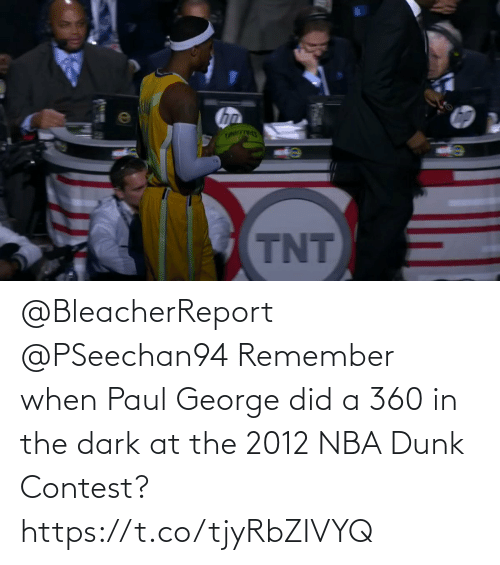 remember: @BleacherReport @PSeechan94 Remember when Paul George did a 360 in the dark at the 2012 NBA Dunk Contest?   https://t.co/tjyRbZIVYQ